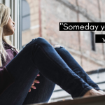 "Woman sits in window, looking out. Text reads ""Someday your heart will heal."" When faced with the question ""Can I give my baby up for adoption?"""